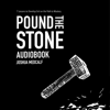 Joshua Medcalf - Pound the Stone: 7 Lessons to Develop Grit on the Path to Mastery (Unabridged)  artwork