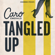 Tangled Up - Caro Emerald