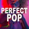 Perfect Pop
