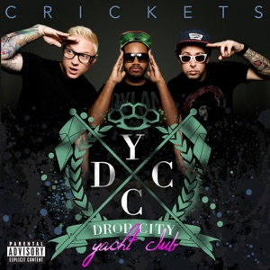 Drop City Yacht Club - Crickets feat. Jeremih