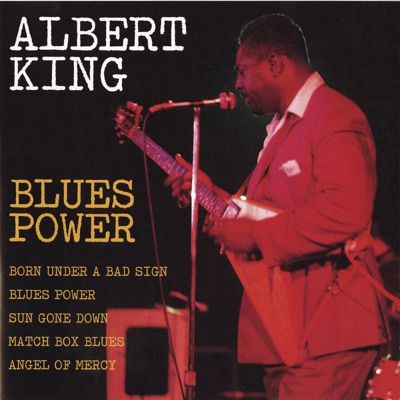 Blues Power - Albert King
