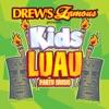 Drew s Famous Presents Kids Luau Party Music