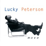 Lucky Peterson - It's Your Thing