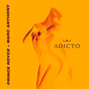 Adicto - Prince Royce & Marc Anthony - Prince Royce & Marc Anthony