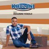 Inhlinini Yoxolo Pt 2 Khuzani