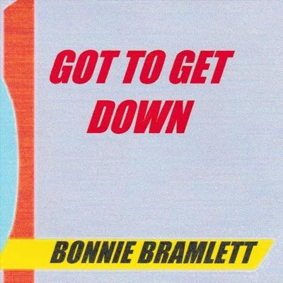Got to Get Down - EP - Bonnie Bramlett