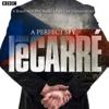 A Perfect Spy: BBC Radio 4 Full-Cast Dramatisation - John le Carré