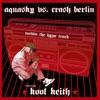 Aquasky Crash Berlin & Kool Keith - Movin the Hype Track