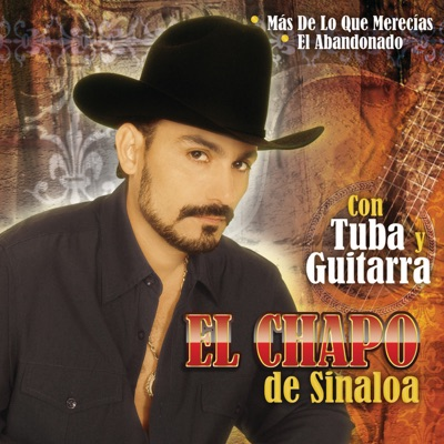 Con Tuba y Guitarra - El Chapo De Sinaloa
