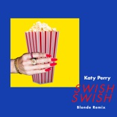Swish Swish (Blonde Remix) - Single