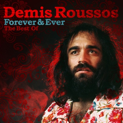 Forever & Ever: The Best Of - Demis Roussos