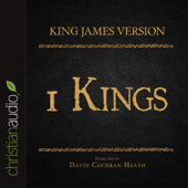 Holy Bible in Audio, The - King James Version: 1 Kings