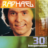 Raphael: 30 Éxitos Insuperables - Raphael