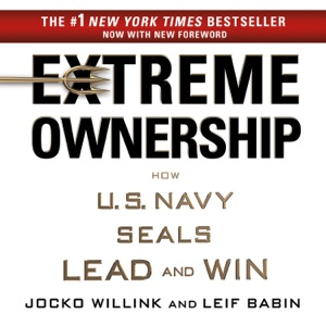 Extreme Ownership - Jocko Willink & Leif Babin audiobook, mp3