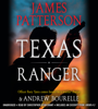 Texas Ranger (Unabridged) - James Patterson