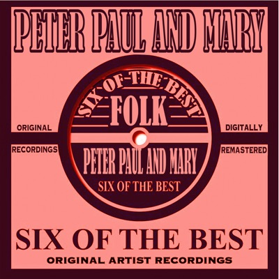 Six of the Best - Folk - EP - Peter Paul and Mary