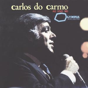 Carlos Carmo - Ao Vivo No Olympia