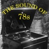 The Sound of 78s