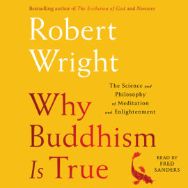 Why Buddhism is True (Unabridged) audiobook