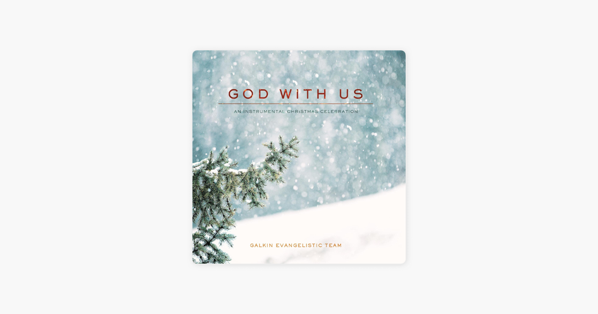 God with Us: An Instrumental Christmas Celebration by Galkin ...