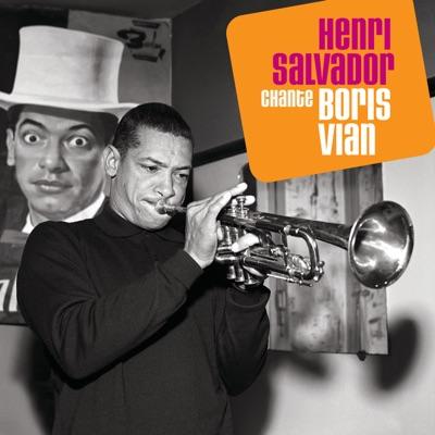 Henri Salvador chante Boris Vian - Henri Salvador
