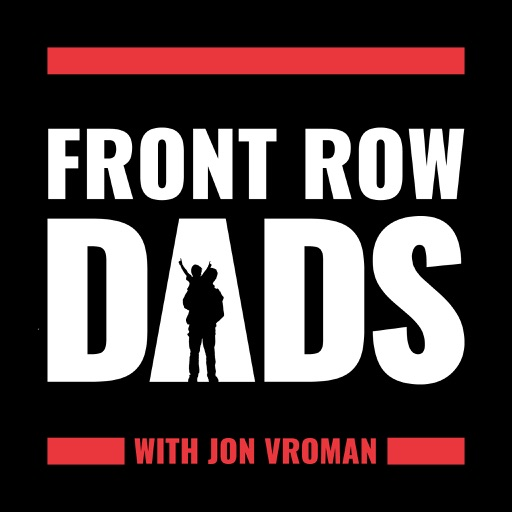 Cover image of Front Row Dads:  For family men with businesses, not business men with families