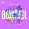 Beautiful (feat. Faux Love)
