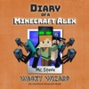 Diary of a Minecraft Alex, Book 4: Wacky Wizard: An Unofficial Minecraft Diary Book