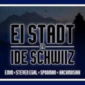 Ei Stadt i de Schwiiz 2.0 (feat. Kackmusikk)