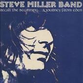 Steve Miller Band - Journey From Eden