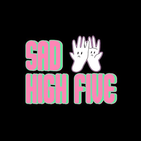 Sad High Five