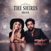 The Shires - I Just Wanna Love You artwork