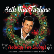 Holiday for Swing! - Seth MacFarlane - Seth MacFarlane