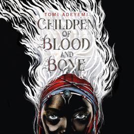 Children of Blood and Bone (Unabridged) audiobook