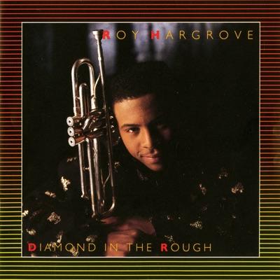 Diamond In the Rough - Roy Hargrove