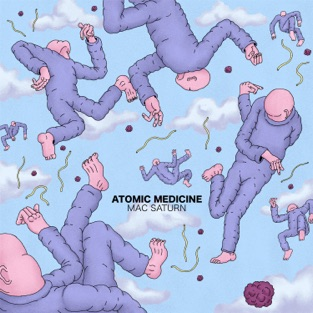 Atomic Medicine – Mac Saturn