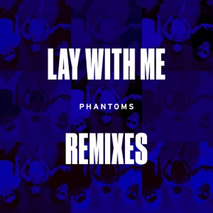 Lay With Me (Remixes) [feat. Vanessa Hudgens] - Single Mp3 Download