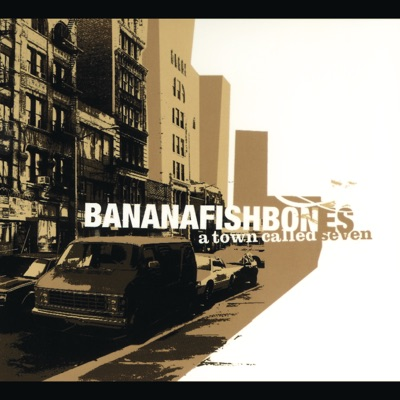 A Town Called Seven (Limited Edition) - Bananafishbones