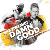 Damn Good (feat. Mitch Crown) - Single