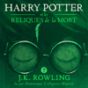 J.K. Rowling - Harry Potter et les Reliques de la Mort (Harry Potter 7) artwork