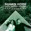 Shawn Hook - Reminding Me  feat. Vanessa Hudgens