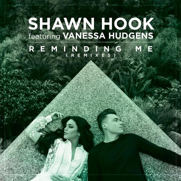Shawn Hook & Vanessa Hudgens - Reminding Me