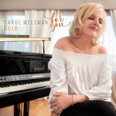 Carol Welsman – For You