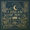 I Dream of You, Vol. 2 - JJ Heller