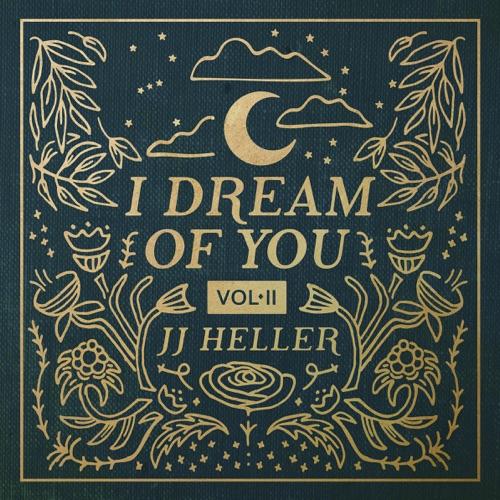 JJ Heller - I Dream of You - Vol. 2 2018