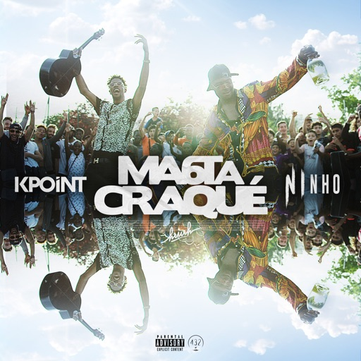 Ma 6t a craqué (feat. Ninho) - Single