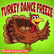 Turkey Dance Freeze - The Learning Station - The Learning Station