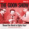 Spike Milligan & Larry Stephens - The Goon Show: Volume 33 (Original Recording) artwork