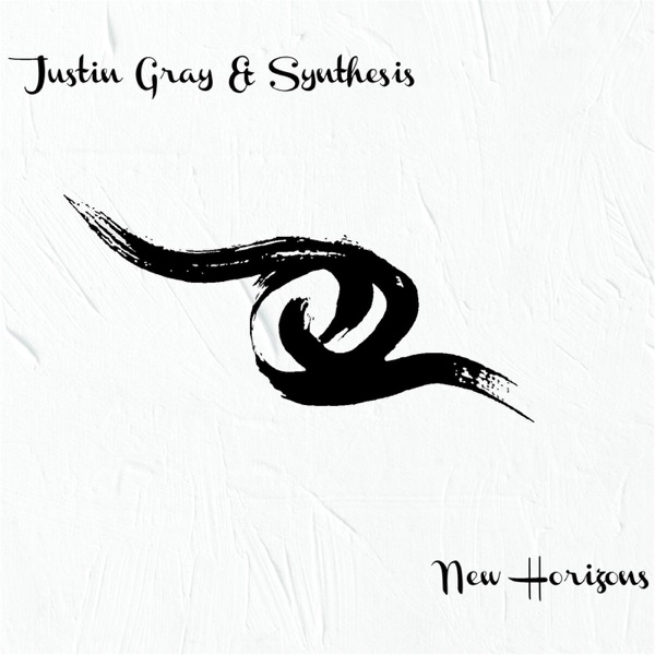 Justin Gray & Synthesis - Ebb And Flow