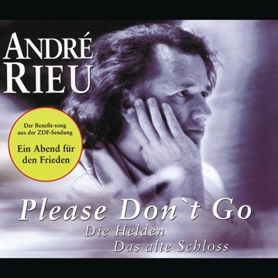 Please Don't Go - EP - André Rieu